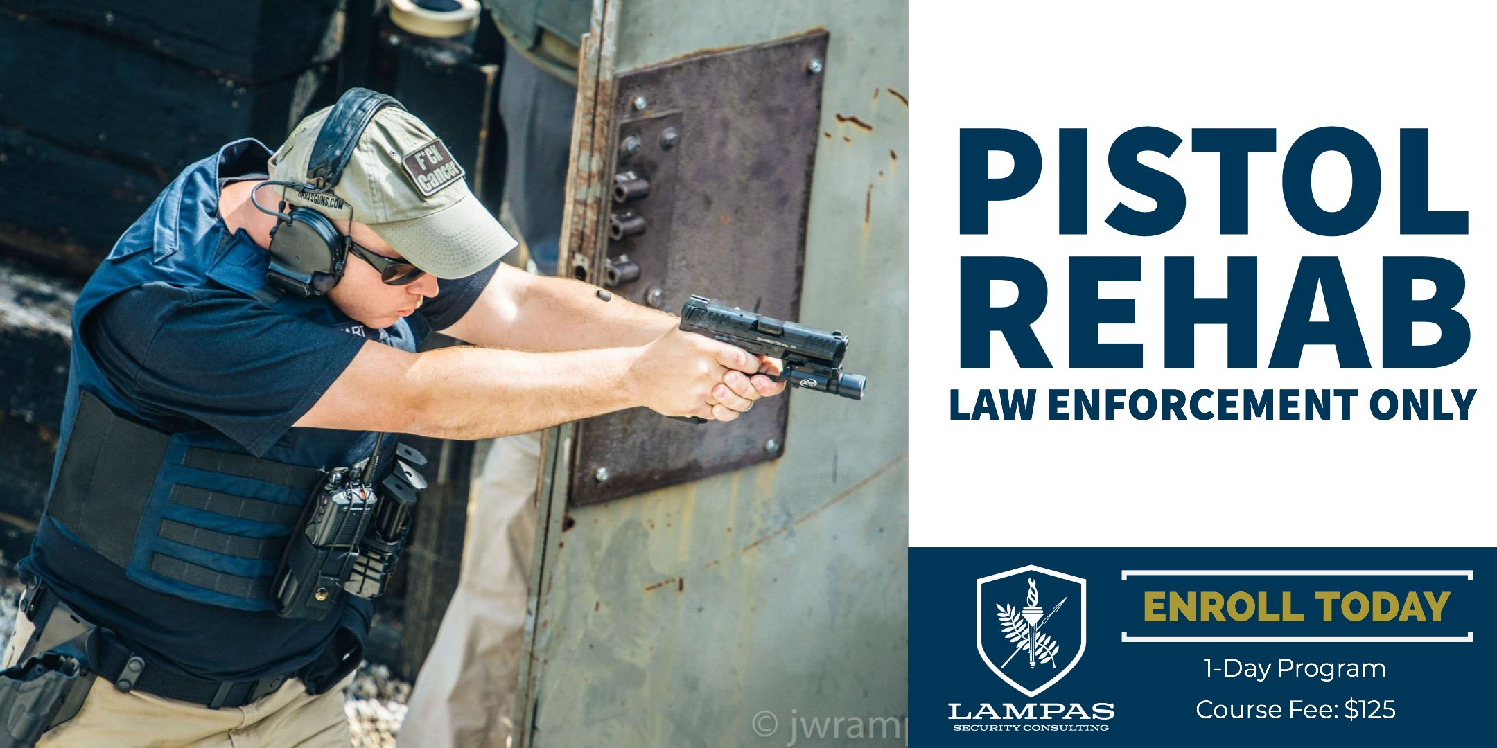 PISTOL REHAB (LAW ENFORCEMENT ONLY) – Lampas Security Consulting